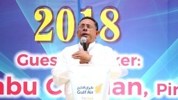PASTOR. BABU CHERIAN -SPIRITUAL AWAKENING-2018, WE ARE ALL ONE IN CHRIST-BAHRAIN - DAY 2