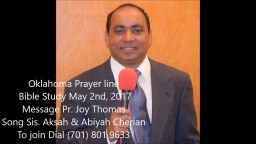 Oklahoma Prayerline Bible Study May 2nd, 2017 Message Pr Joy Thomas