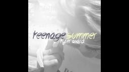 Tyler Ward - Teenage Summer (Official Audio)