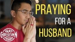 Praying for a husband!